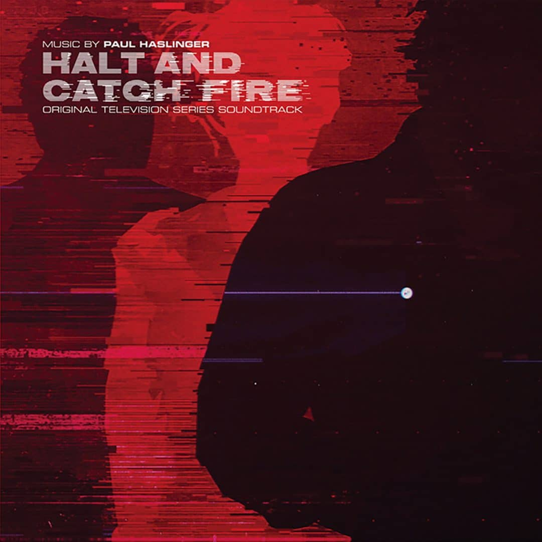 Paul-Haslinger-Halt-And-Catch-Fire-OST