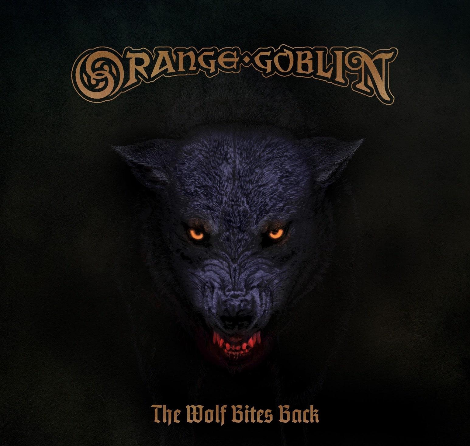 ORANGE GOBLIN: THE WOLF BITES BACK